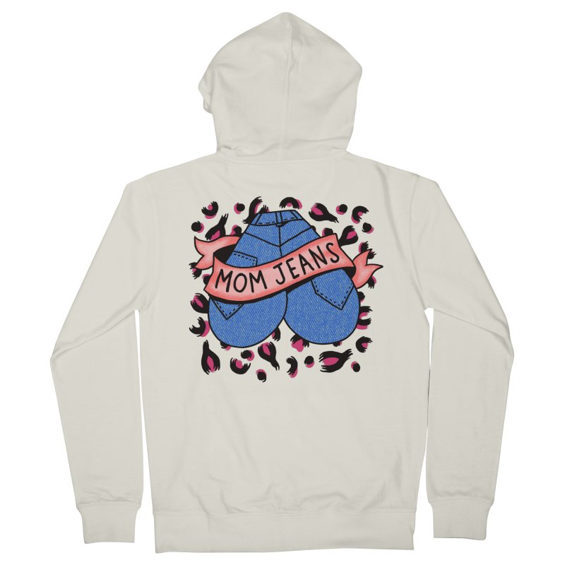 Mom Jeans <3 <3 <3 Women's French Terry Zip-Up Hoody by Burrito Goblin