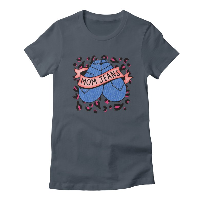 Mom Jeans <3 <3 <3 Women's T-Shirt by Burrito Goblin