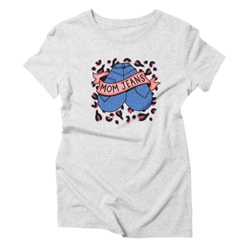 Mom Jeans <3 <3 <3 Women's Triblend T-Shirt by Burrito Goblin