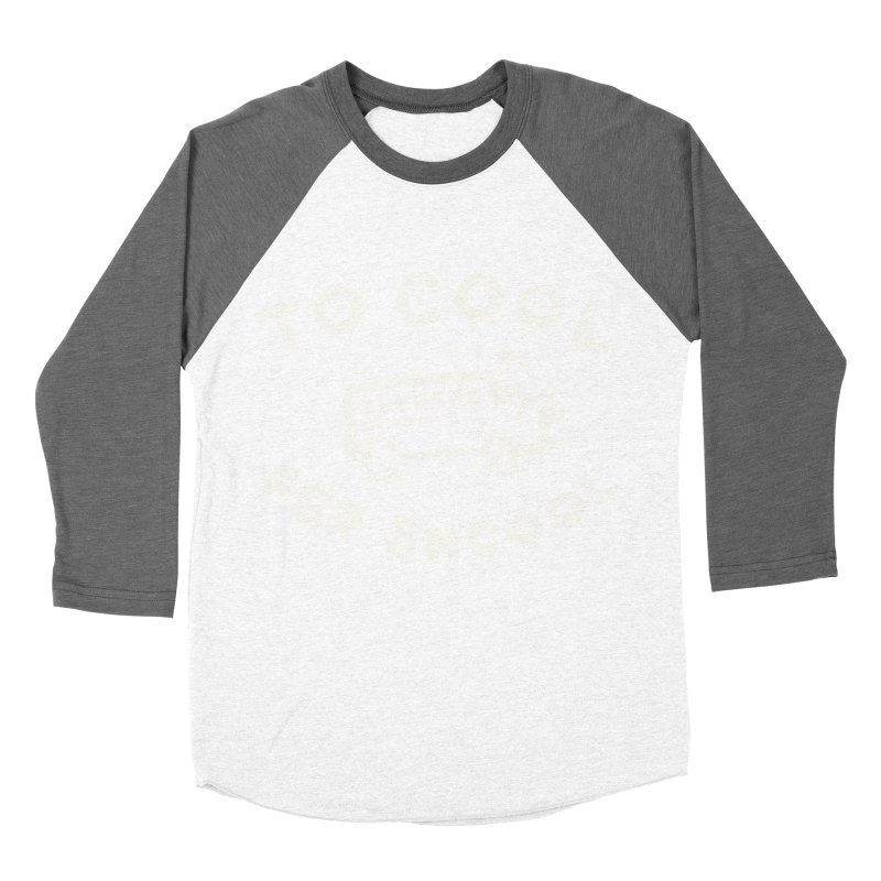 To Cool Fer Shcool Men's Baseball Triblend Longsleeve T-Shirt by Burrito Goblin