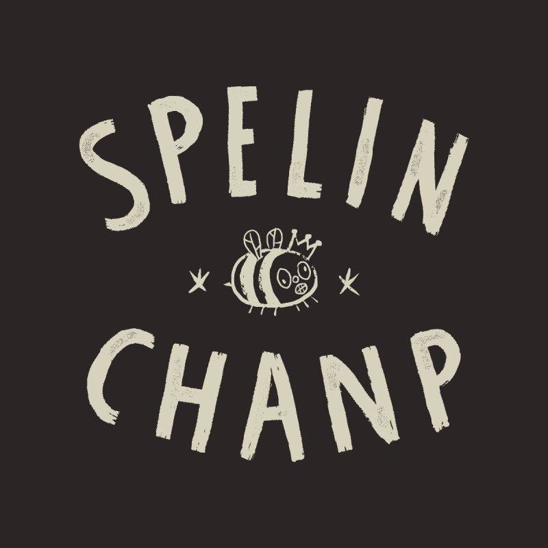 Spelin Chanp Men's T-Shirt by Burrito Goblin