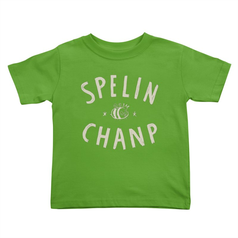 Spelin Chanp Kids Toddler T-Shirt by Burrito Goblin