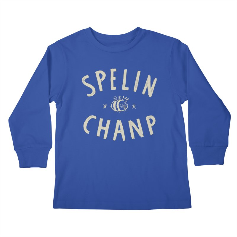 Spelin Chanp Kids Longsleeve T-Shirt by Burrito Goblin