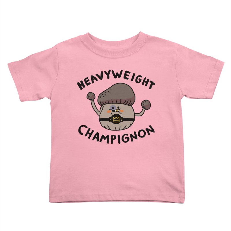 Heavyweight Champignon Kids Toddler T-Shirt by Burrito Goblin
