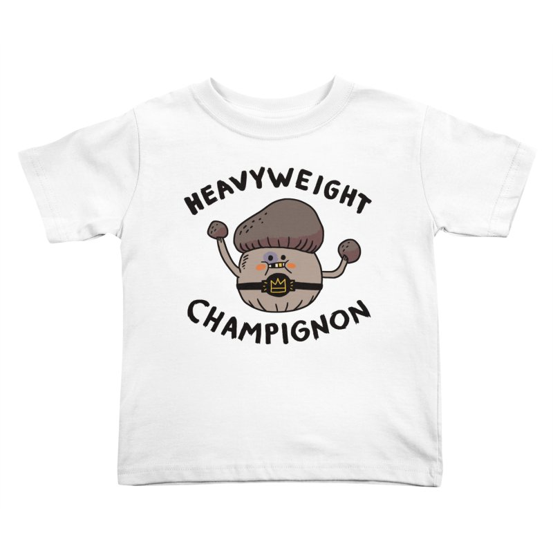 Heavyweight Champignon Kids Toddler T-Shirt by Burrito Goblin