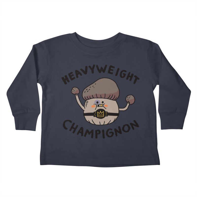 Heavyweight Champignon Kids Toddler Longsleeve T-Shirt by Burrito Goblin