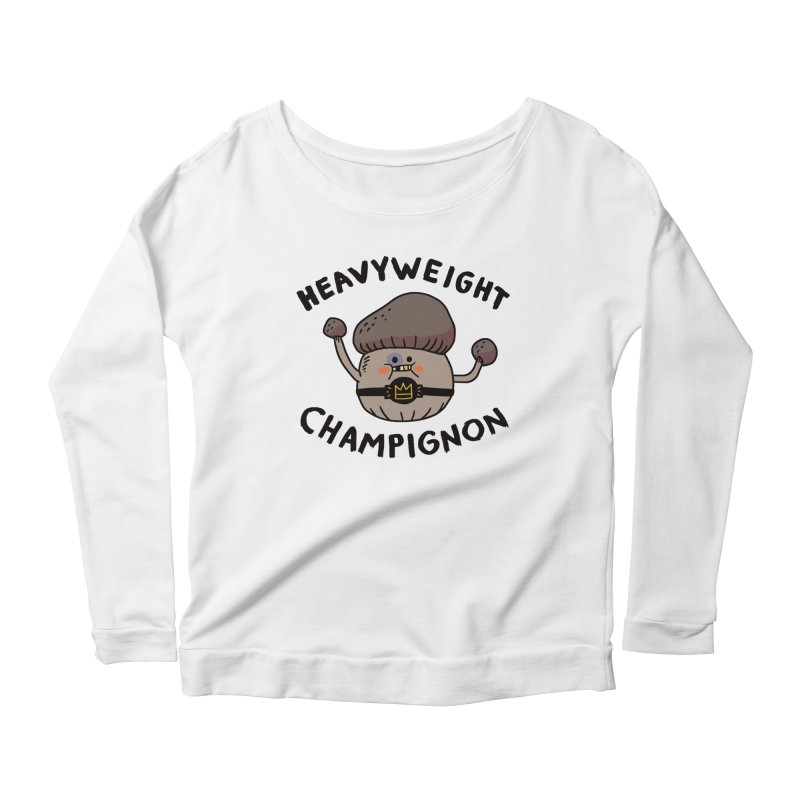 Heavyweight Champignon Women's Longsleeve Scoopneck  by Burrito Goblin