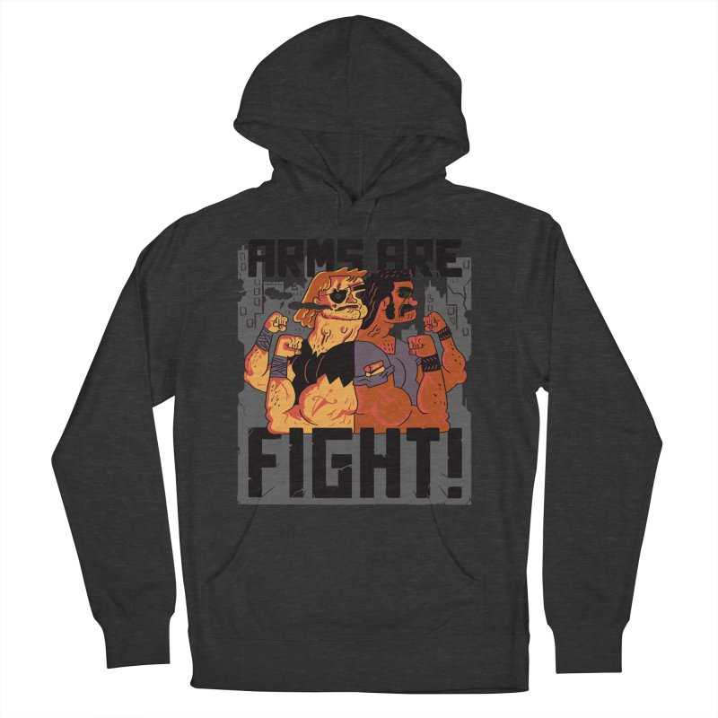 Arms are Fight! Women's French Terry Pullover Hoody by Burrito Goblin