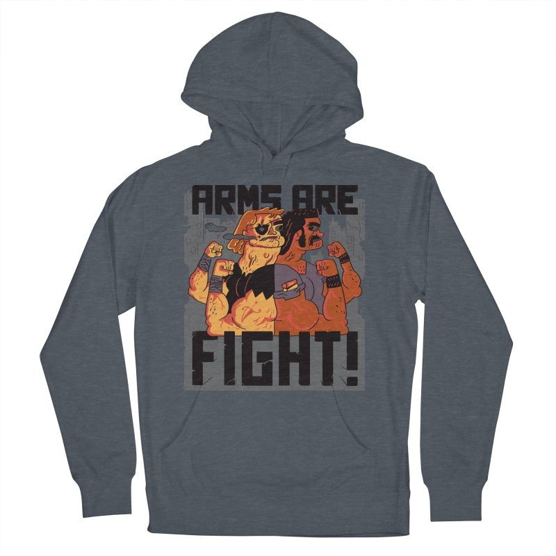 Arms are Fight! Men's French Terry Pullover Hoody by Burrito Goblin