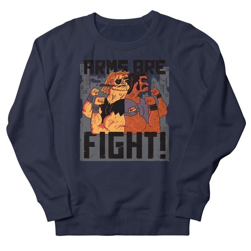 Arms are Fight! Women's Sweatshirt by Burrito Goblin