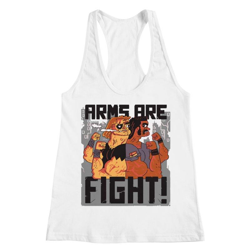 Arms are Fight! Women's Racerback Tank by Burrito Goblin