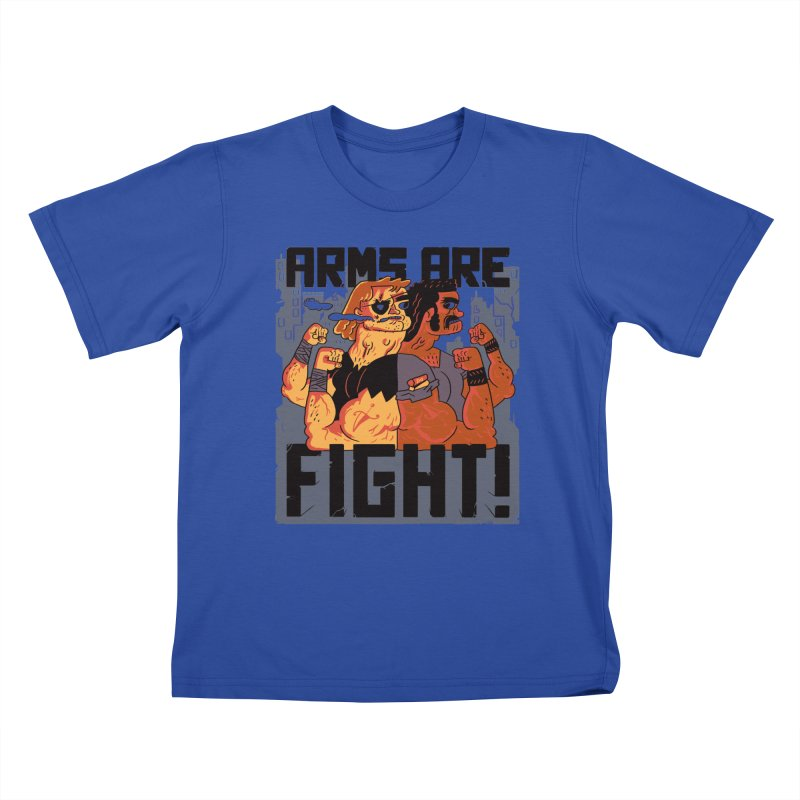 Arms are Fight! Kids T-Shirt by Burrito Goblin