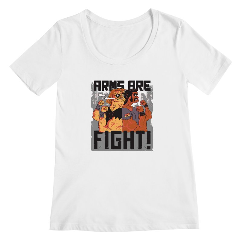 Arms are Fight! Women's Scoopneck by Burrito Goblin