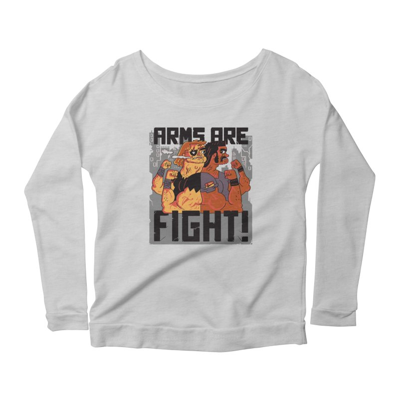 Arms are Fight! Women's Scoop Neck Longsleeve T-Shirt by Burrito Goblin
