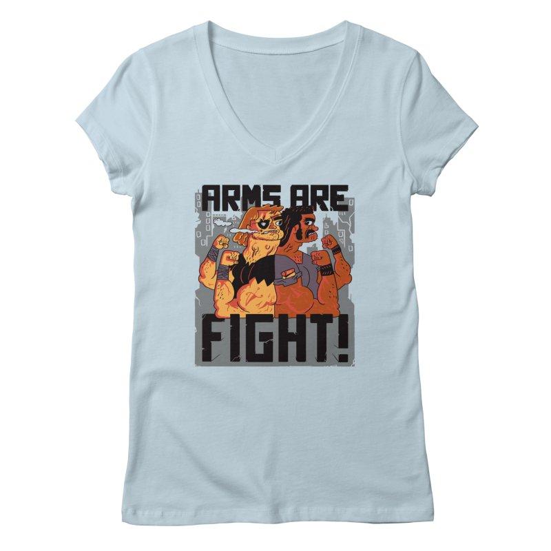 Arms are Fight! Women's V-Neck by Burrito Goblin