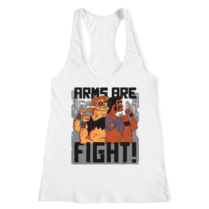 Arms are Fight! Women's Tank by Burrito Goblin