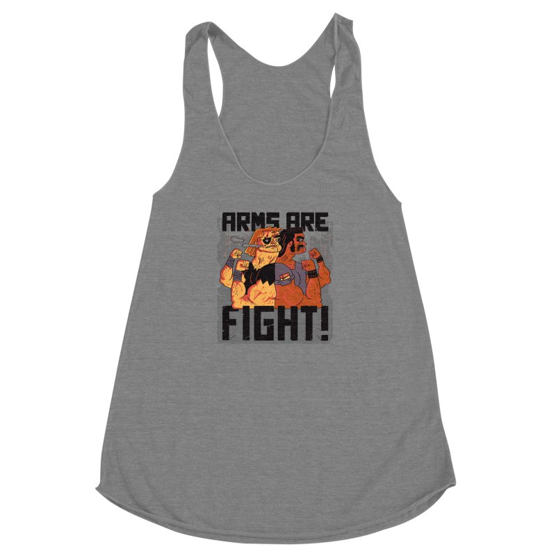 Arms are Fight! Women's Racerback Triblend Tank by Burrito Goblin
