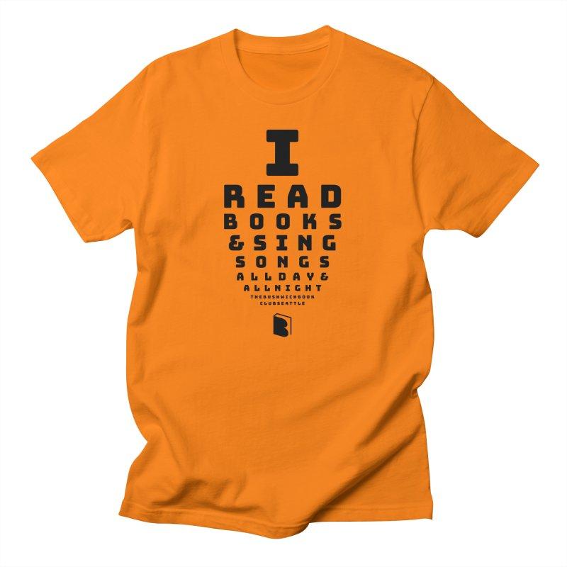 I Read Books! Men's T-Shirt by Bushwick Book Club Seattle!