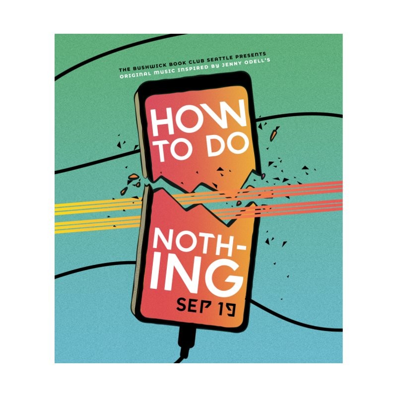 """""""How to Do Nothing"""" Home Fine Art Print by Bushwick Book Club Seattle!"""