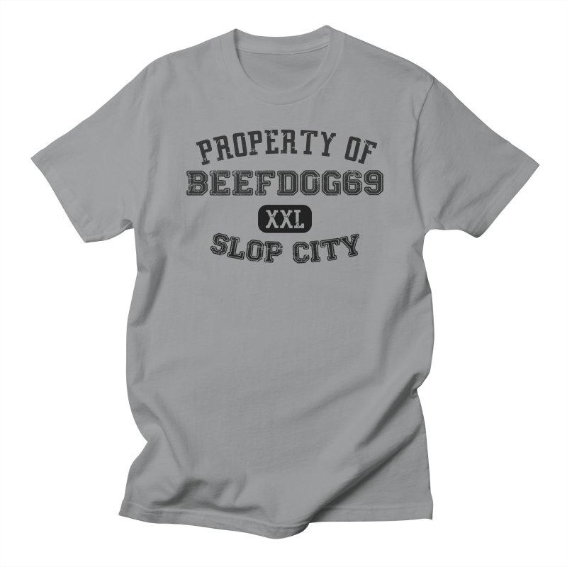 Property of BeefDog69XXL Women's Regular Unisex T-Shirt by Nisa Fiin's Artist Shop
