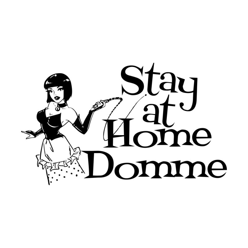 Stay at Home Domme Accessories Bag by Nisa Fiin's Artist Shop