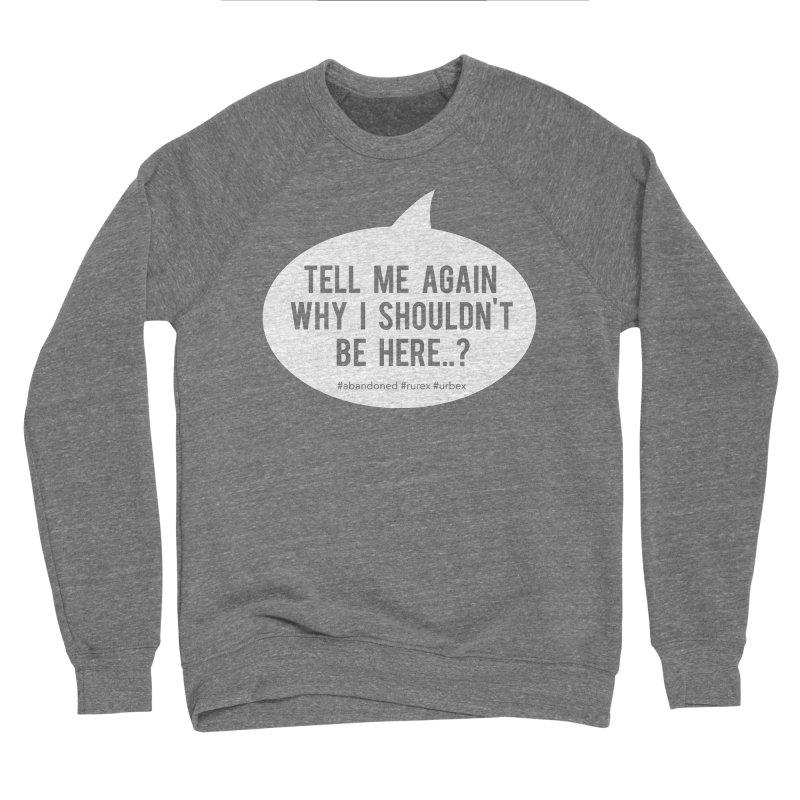 Tell Me Again... Men's Sweatshirt by Nisa Fiin's Artist Shop