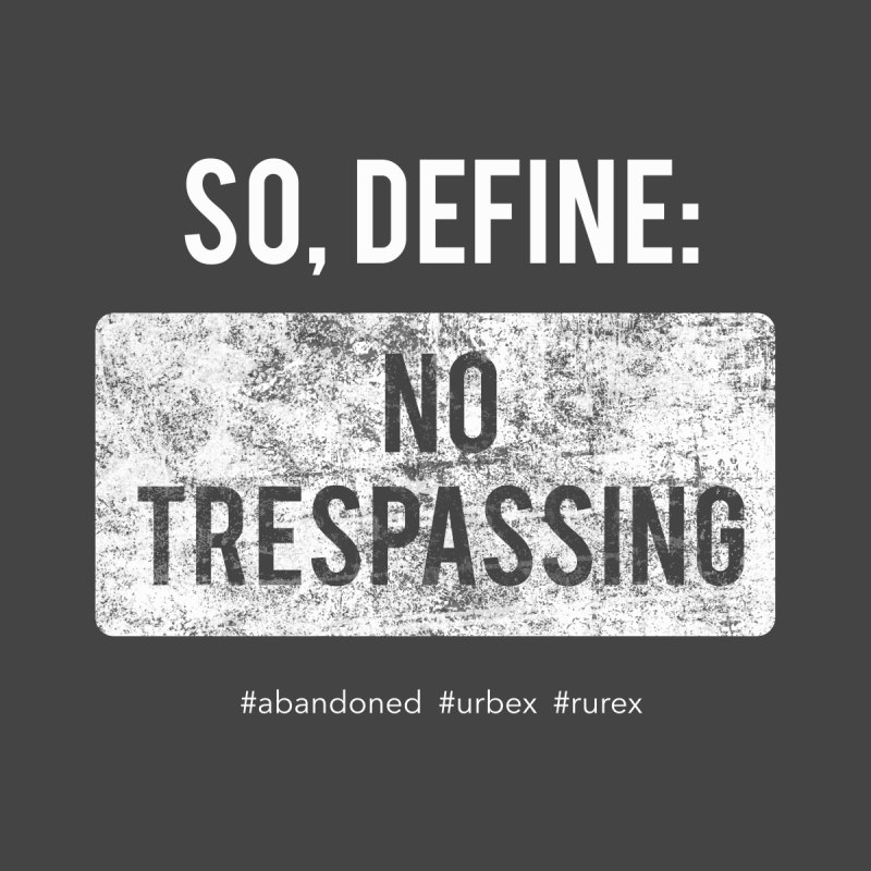 Define No Trespassing- white Kids Longsleeve T-Shirt by Nisa Fiin's Artist Shop