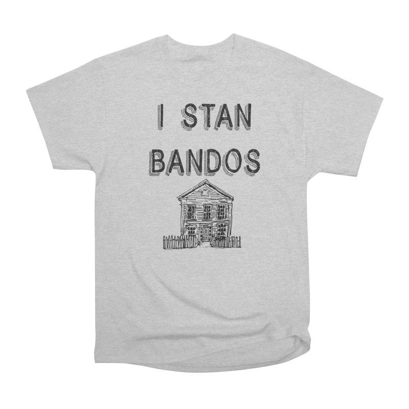 I Stan Bandos Men's T-Shirt by Nisa Fiin's Artist Shop