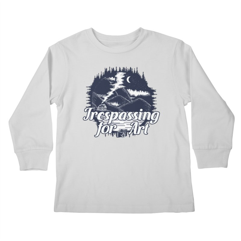 Trespassing for Art Kids Longsleeve T-Shirt by Nisa Fiin's Artist Shop