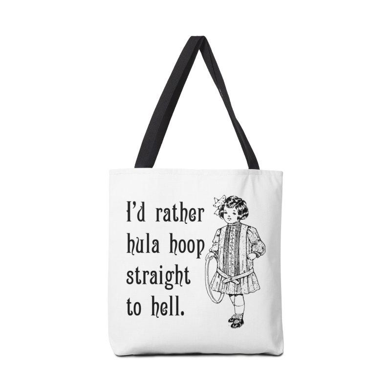 Hula hoop to hell Accessories Bag by Nisa Fiin's Artist Shop