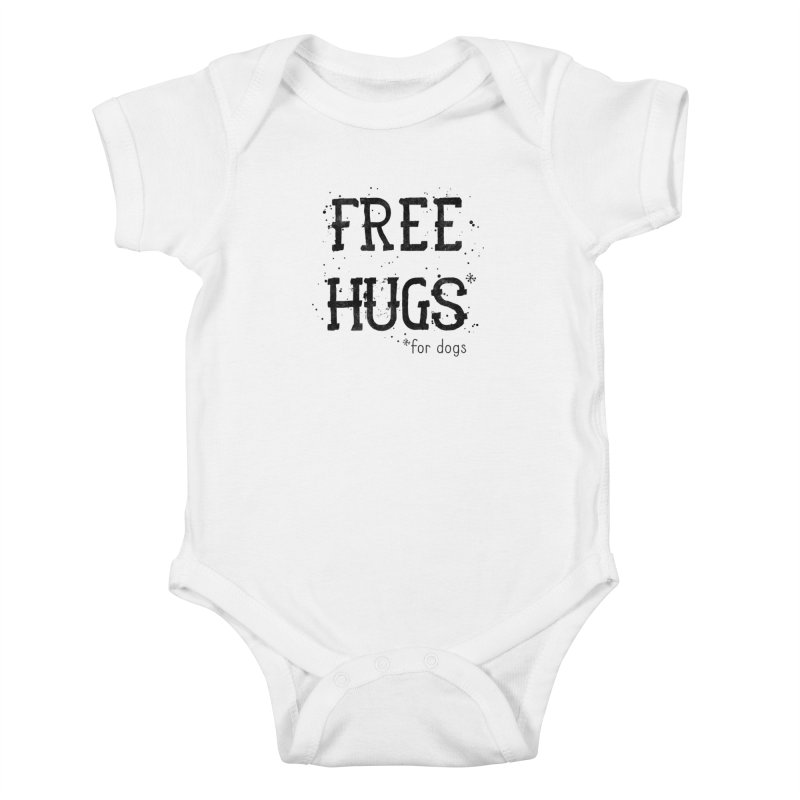 Free Hugs for dogs Kids Baby Bodysuit by Nisa Fiin's Artist Shop