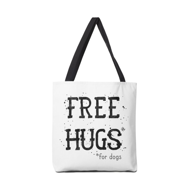 Free Hugs for dogs Accessories Tote Bag Bag by Nisa Fiin's Artist Shop