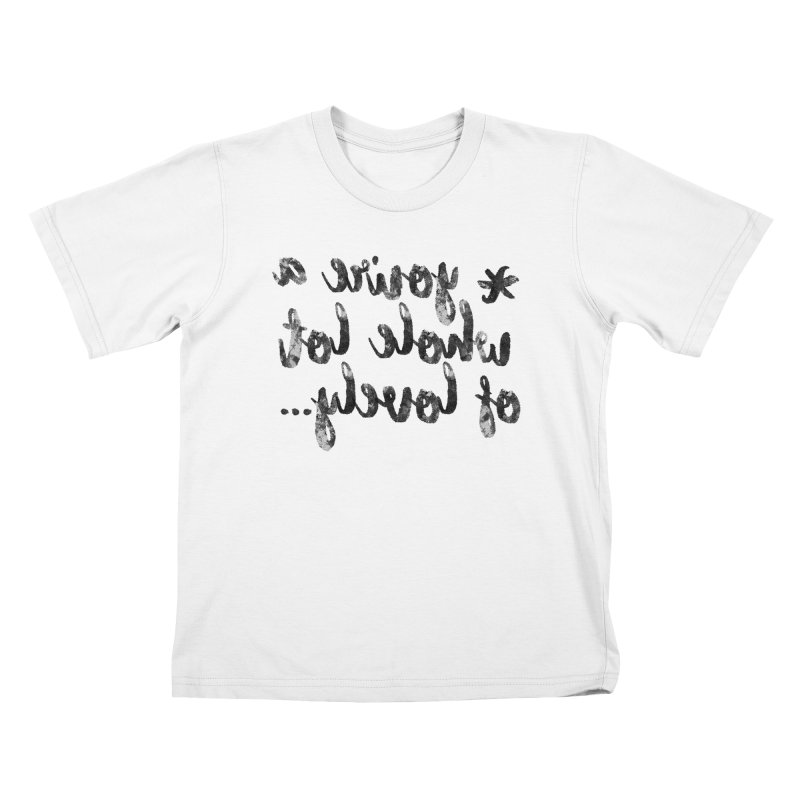 Note to Self- Whole Lot of Lovely Kids T-Shirt by Nisa Fiin's Artist Shop