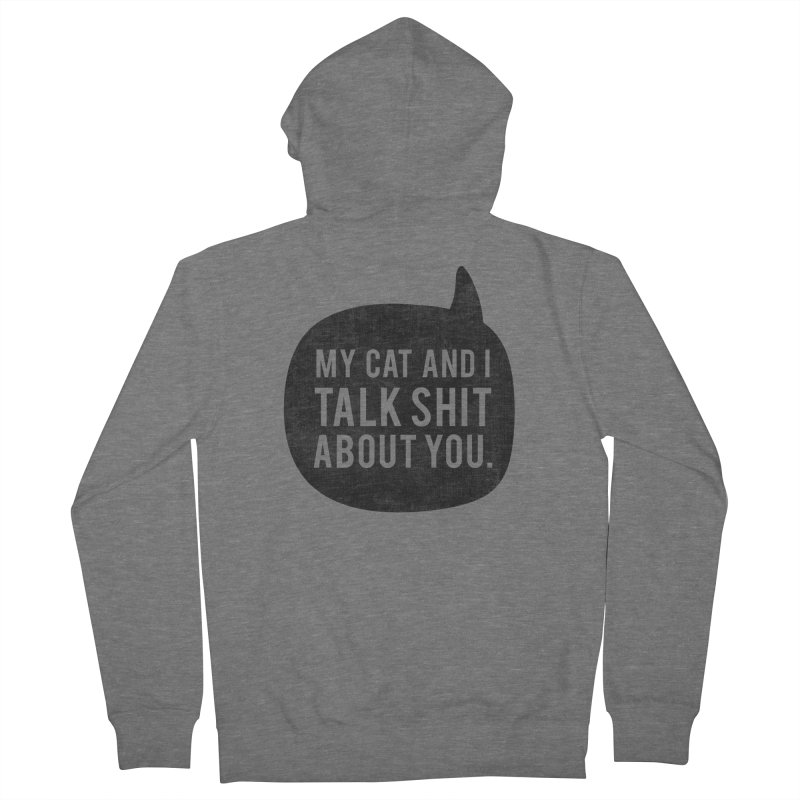 My Cat and I Talk Women's French Terry Zip-Up Hoody by Nisa Fiin's Artist Shop