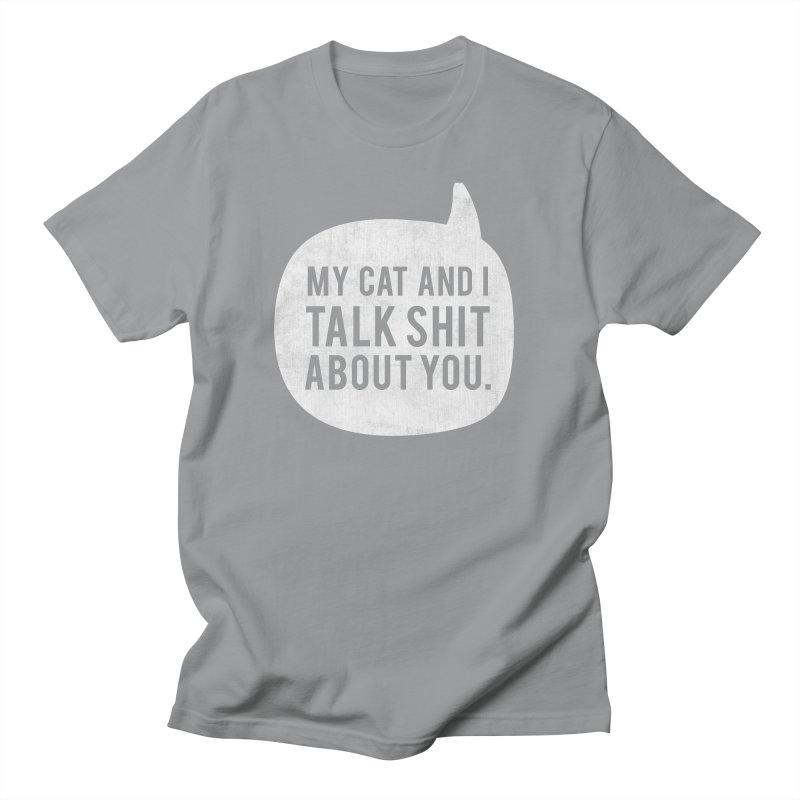 My Cat and I Talk - white Women's Regular Unisex T-Shirt by Nisa Fiin's Artist Shop