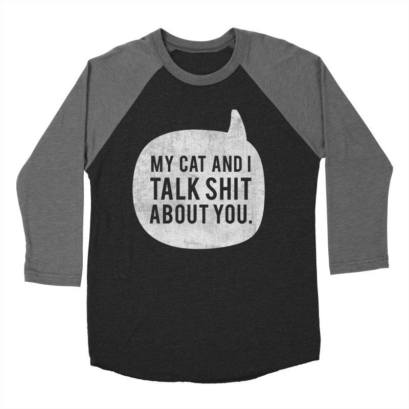 My Cat and I Talk - white Men's Baseball Triblend Longsleeve T-Shirt by Nisa Fiin's Artist Shop
