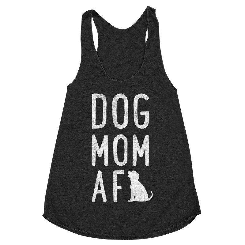 Dog Mom AF Women's Racerback Triblend Tank by Nisa Fiin's Artist Shop