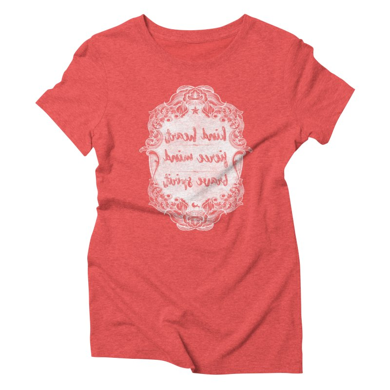 Kind Fierce Brave  -white Women's Triblend T-Shirt by Nisa Fiin's Artist Shop