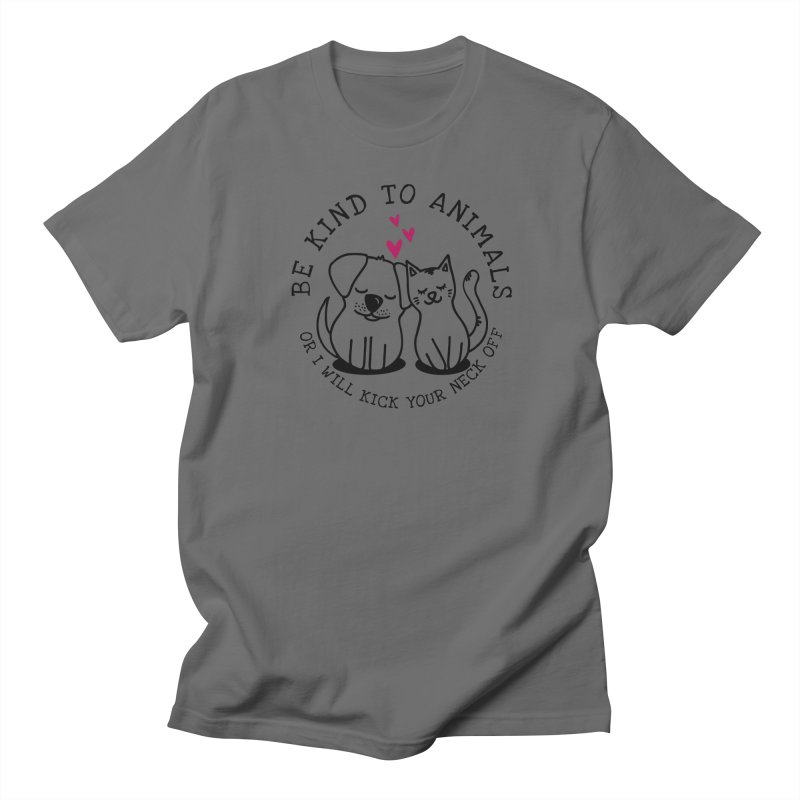 Be Kind to Animals Men's T-Shirt by Nisa Fiin's Artist Shop