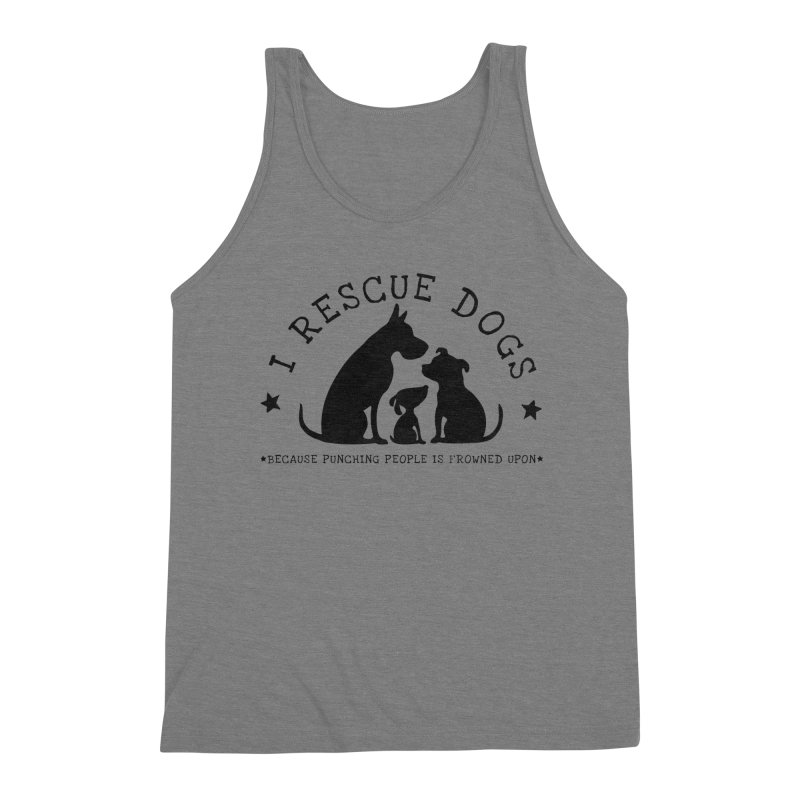 I Rescue Dogs Men's Triblend Tank by Nisa Fiin's Artist Shop