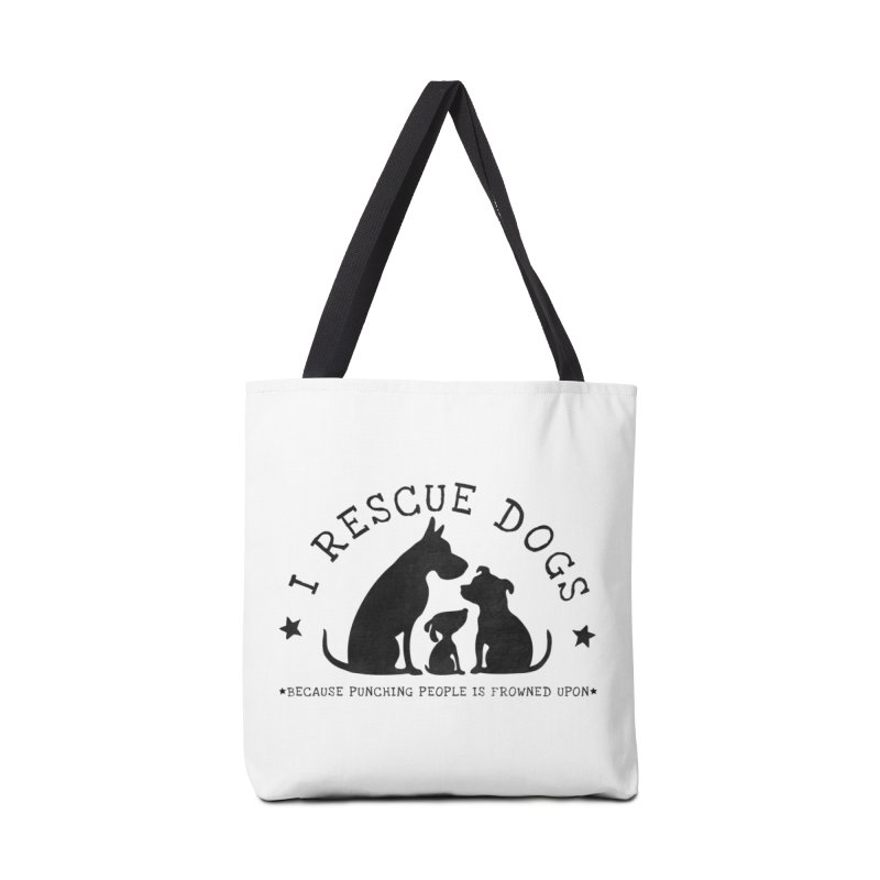 I Rescue Dogs Accessories Tote Bag Bag by Nisa Fiin's Artist Shop