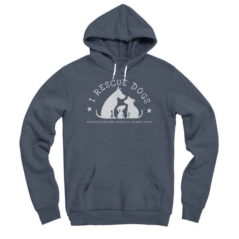 I Rescue Dogs - white Women's Sponge Fleece Pullover Hoody by Nisa Fiin's Artist Shop