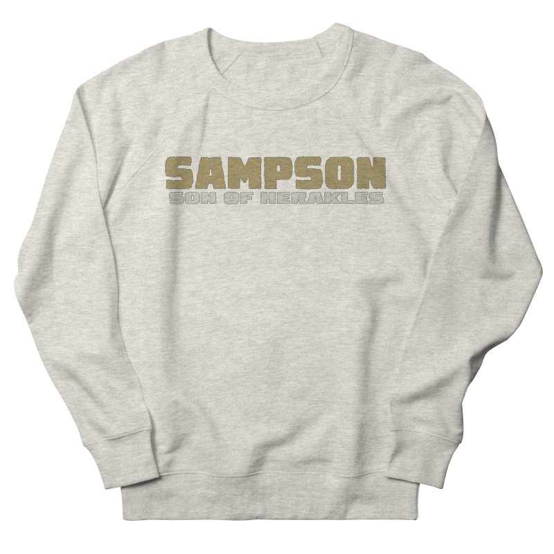 Sampson Son of Herakles Women's French Terry Sweatshirt by The Official Bustillo Publishing Shop