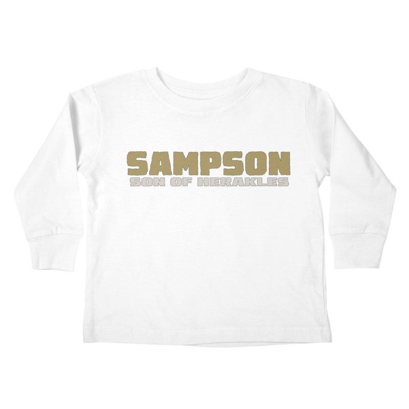 Sampson Son of Herakles Kids Toddler Longsleeve T-Shirt by The Official Bustillo Publishing Shop