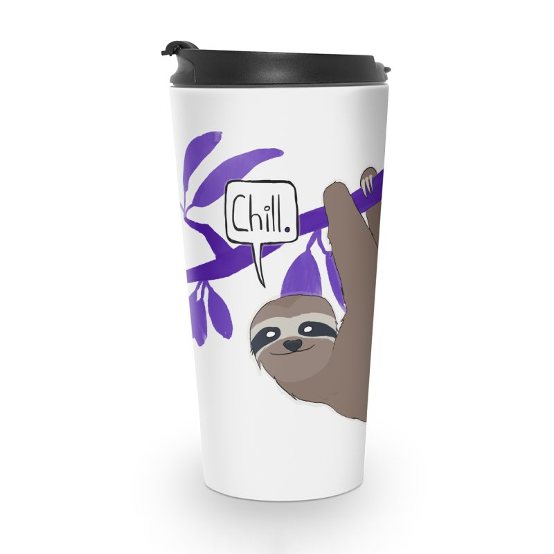 Chill Accessories Travel Mug by busybee apparel