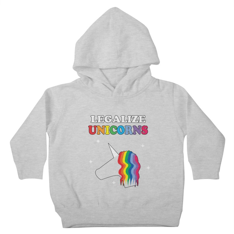 Legalize Unicorns Kids Toddler Pullover Hoody by busybee apparel