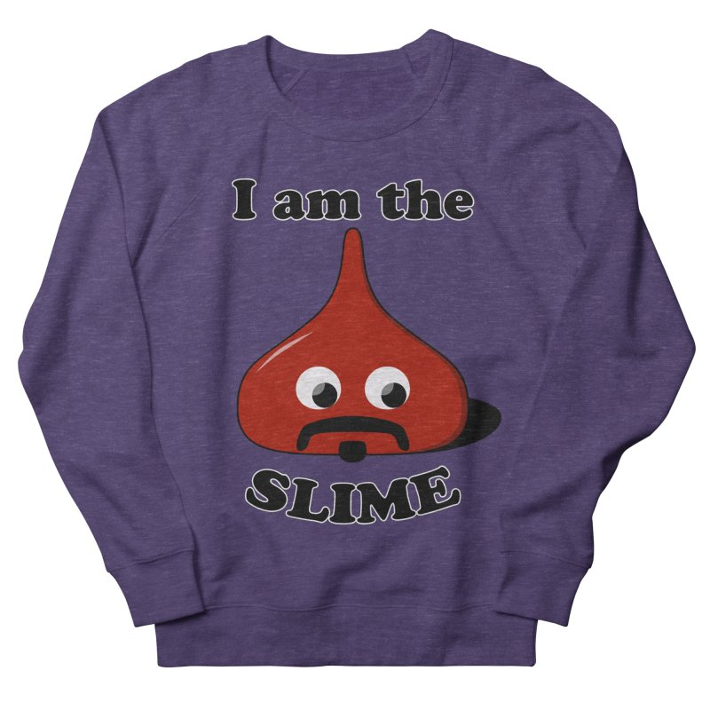 I Am The Slime Women's French Terry Sweatshirt by busybee apparel