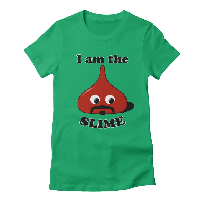 I Am The Slime Women's Fitted T-Shirt by busybee apparel