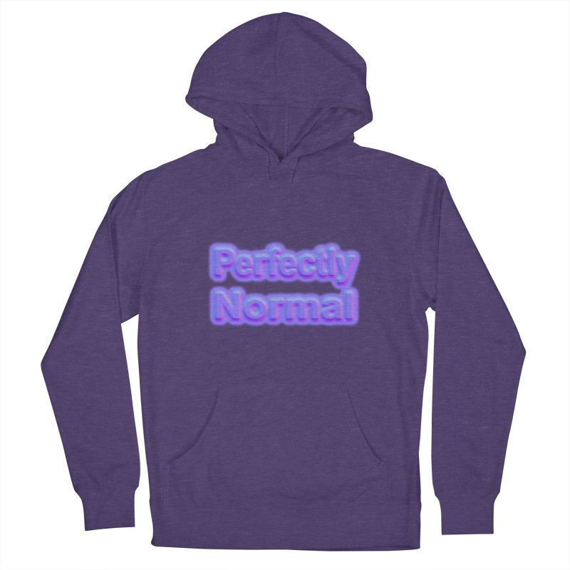 Perfectly Normal Women's Pullover Hoody by busybee apparel