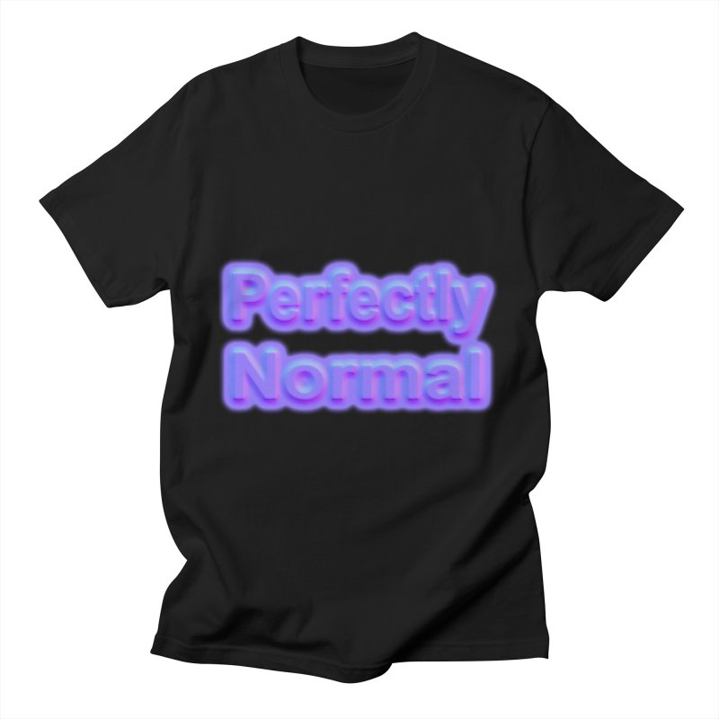 Perfectly Normal Men's T-Shirt by busybee apparel